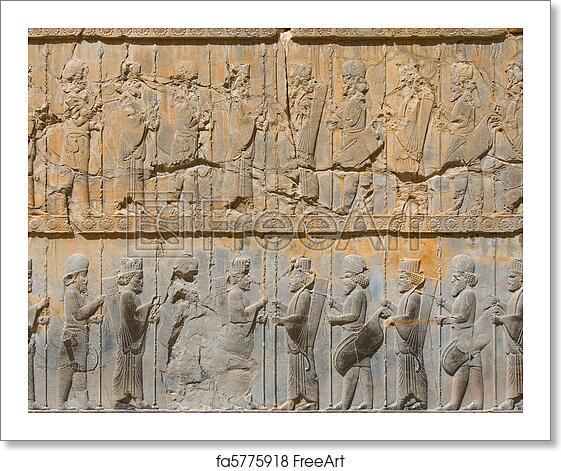 Free Art Print Of Ancient Bas Reliefs Of Persepolis Iran Freeart Fa5775918