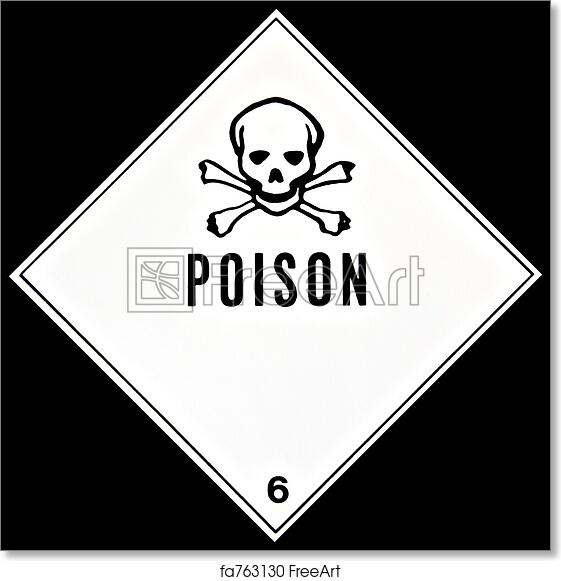 free art print of poison sign placard or sign warning of a