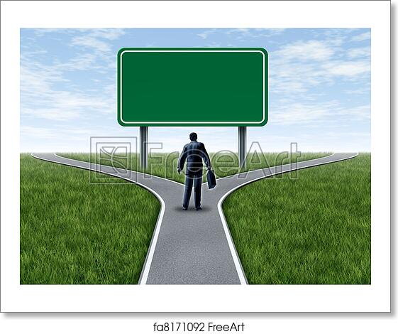 free art print of business decision with blank sign business