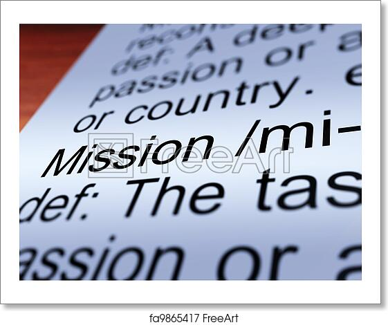 Free art print of Mission Definition Closeup Showing Task Or Goal